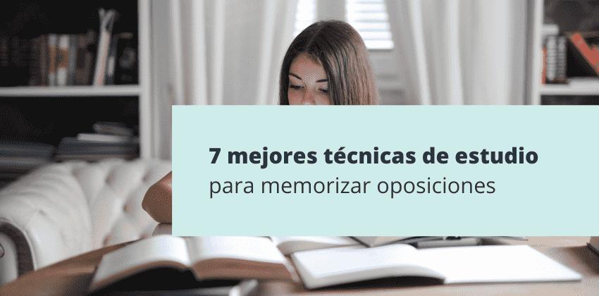 Mejores técnicas de memorización para estudiar oposiciones