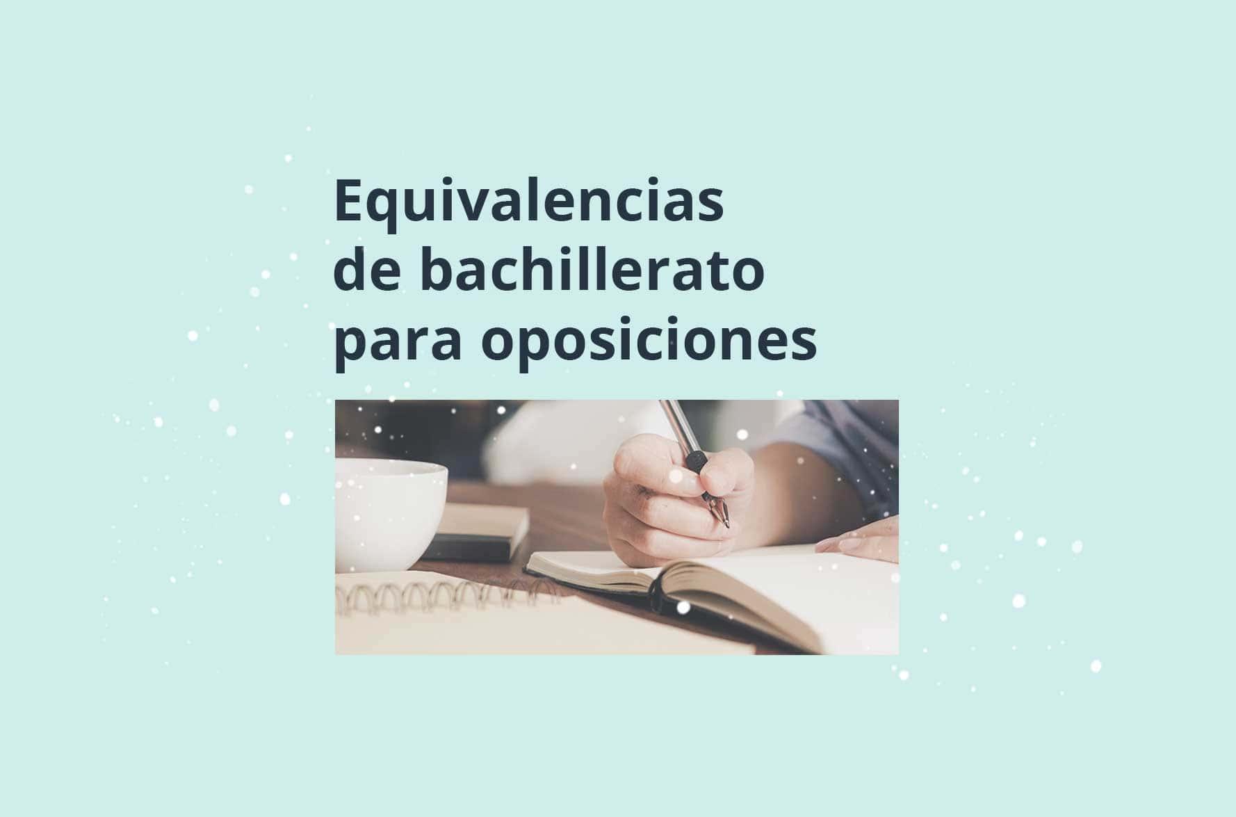 equivalencias-titulo-bachillerato-para-oposiciones