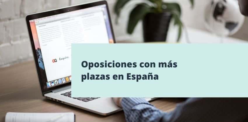 ¿Cuáles son las oposiciones con más plazas en España?